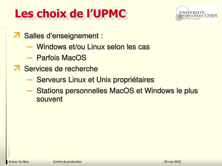 Les choix de l'UPMC