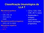 classifica o imunol gica da lla t1