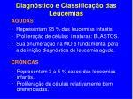 diagn stico e classifica o das leucemias