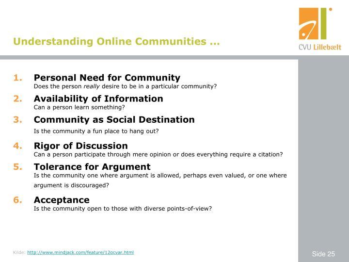 Understanding Online Communities ...