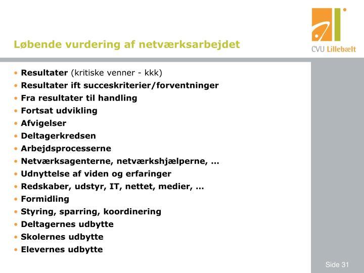 Løbende vurdering af netværksarbejdet