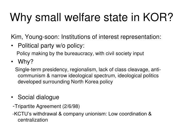 Why small welfare state in KOR?
