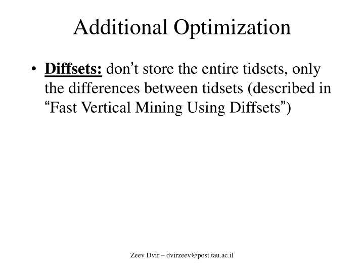 Additional Optimization
