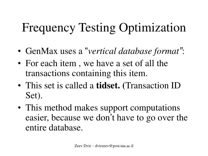 Frequency Testing Optimization