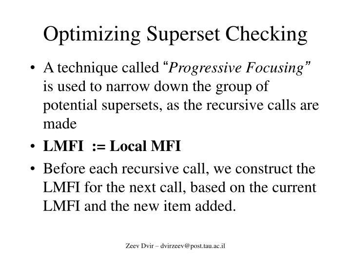 Optimizing Superset Checking
