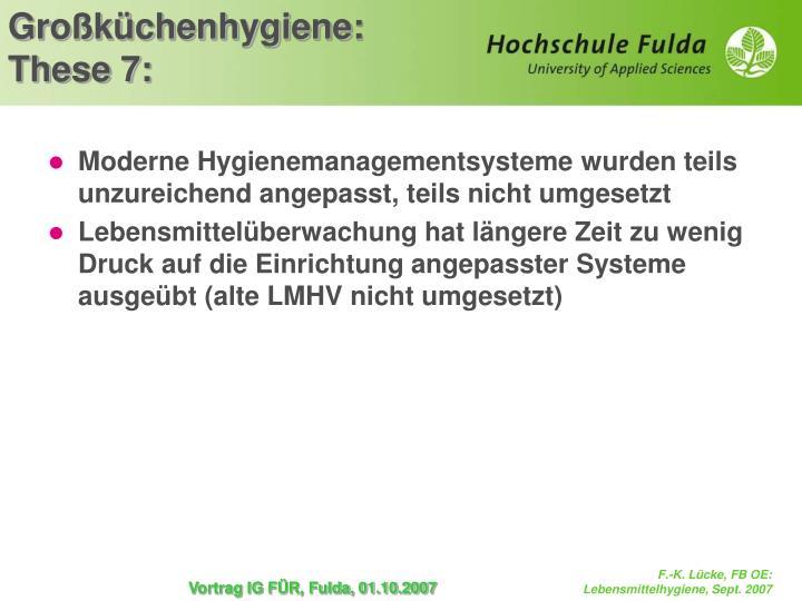 Moderne Hygienemanagementsysteme wurden teils unzureichend angepasst, teils nicht umgesetzt