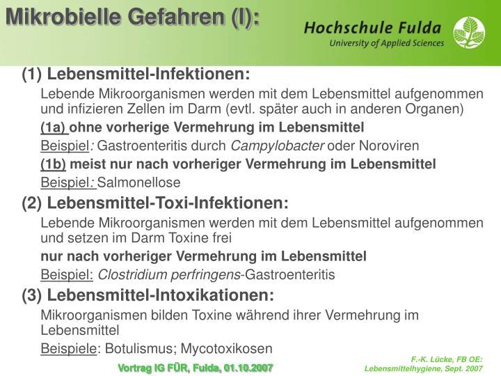 (1) Lebensmittel-Infektionen: