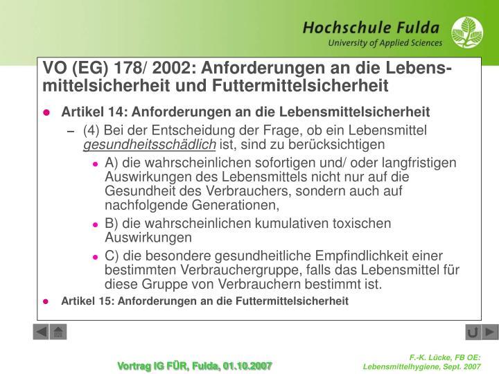 VO (EG) 178/ 2002: Anforderungen an die Lebens-