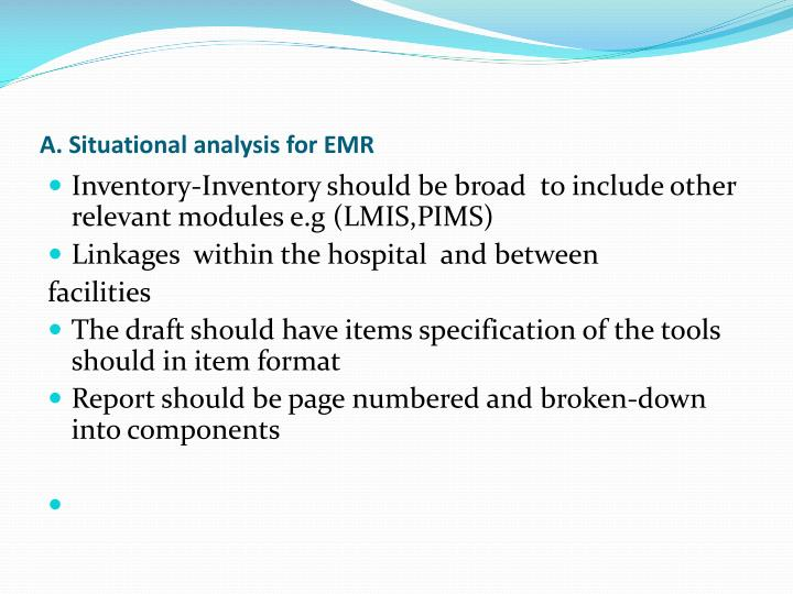 A. Situational analysis for EMR