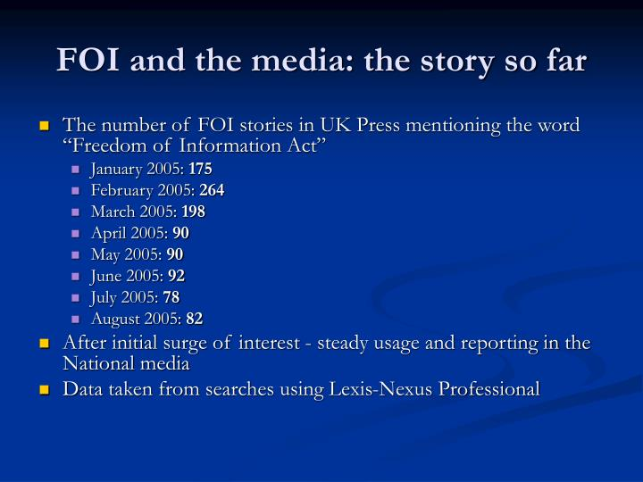 Foi and the media the story so far