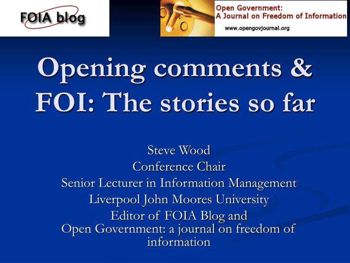 Opening comments foi the stories so far