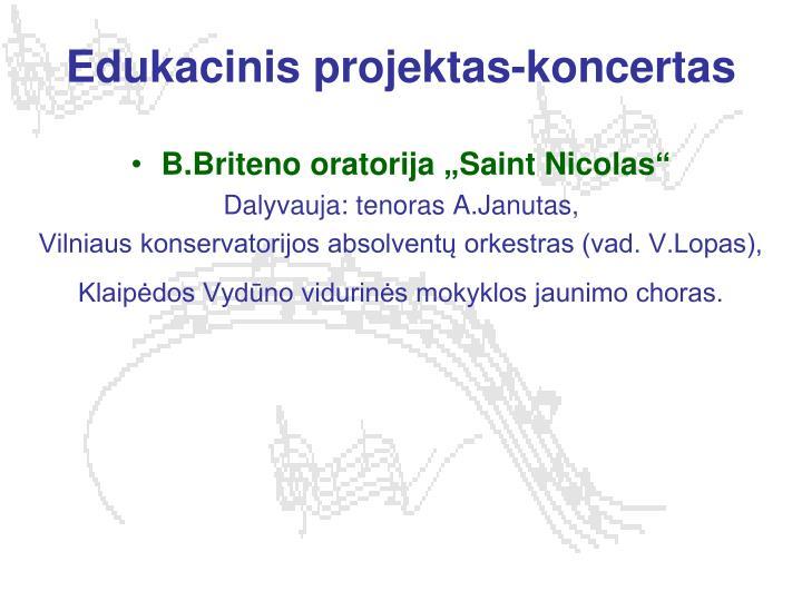 Edukacinis projektas-koncertas