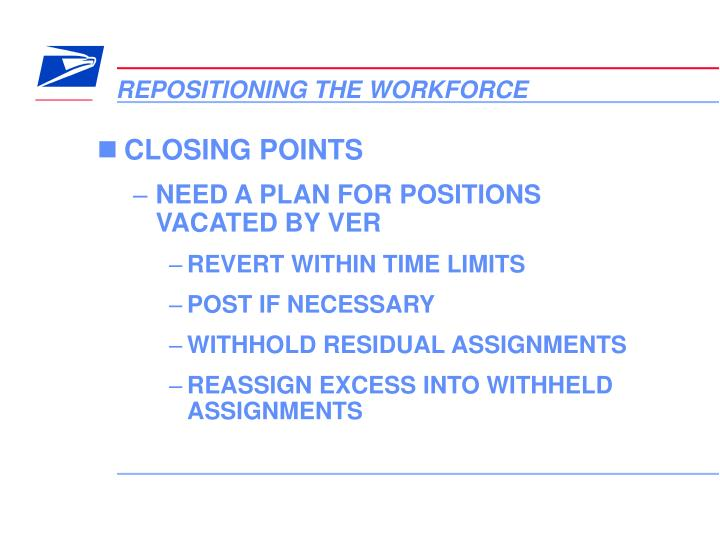 REPOSITIONING THE WORKFORCE