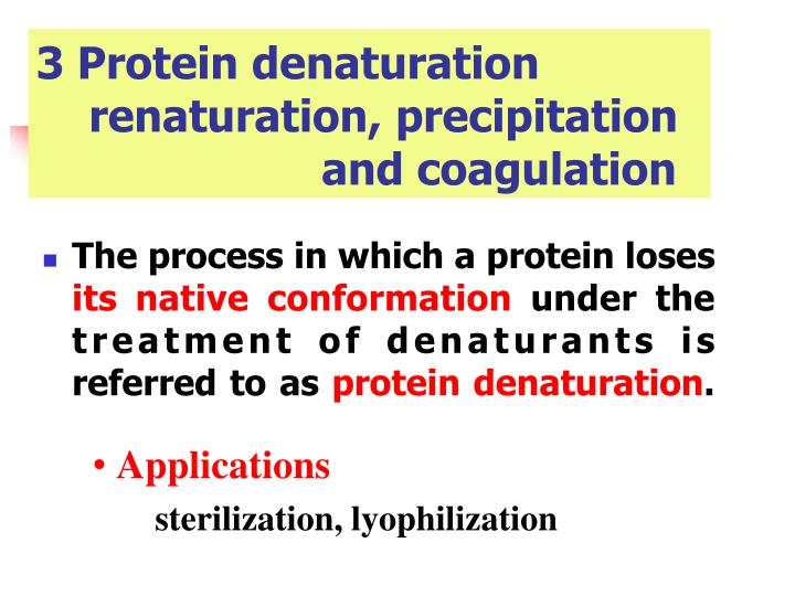 3 Protein denaturation
