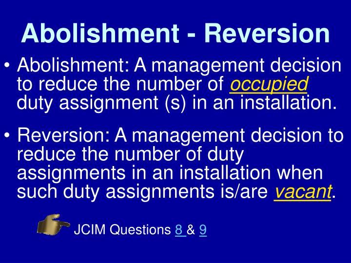 Abolishment - Reversion