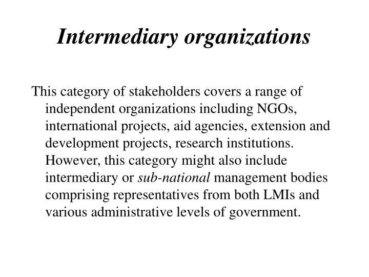 Intermediary organizations