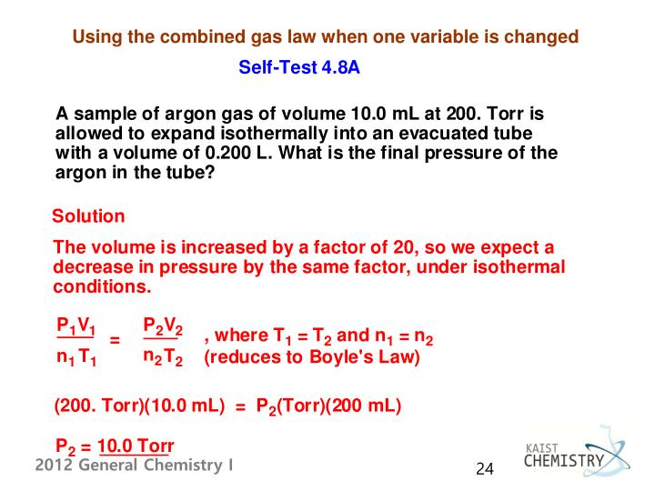Using the combined gas law when one variable is changed