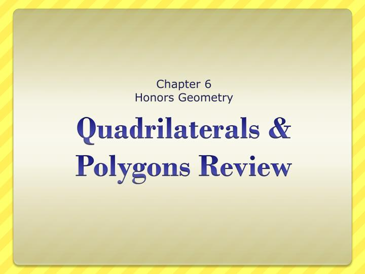 Chapter 6 honors geometry