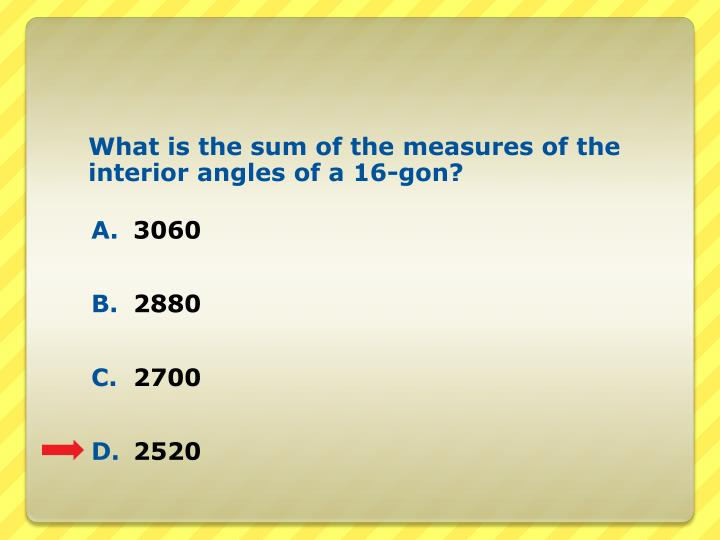 What is the sum of the measures of the interior angles of a 16-gon?