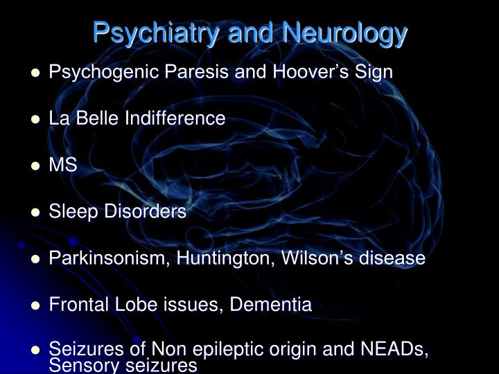 Psychiatry and Neurology