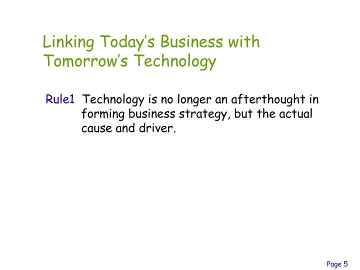 Linking Today's Business with Tomorrow's Technology