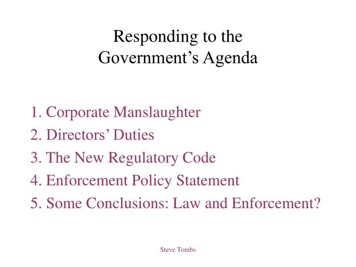 Responding to the government s agenda