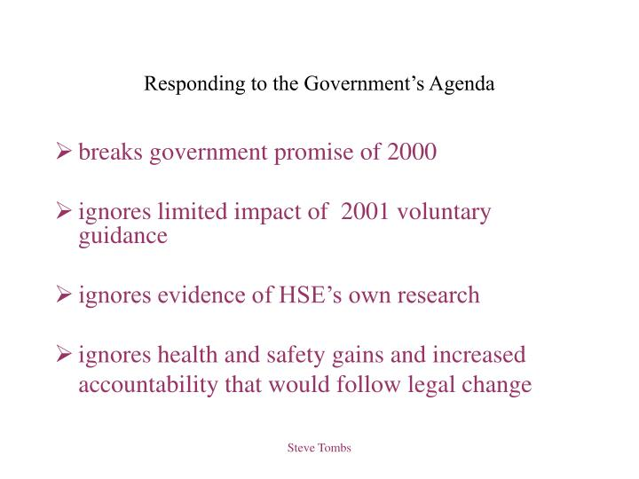 Responding to the Government's Agenda