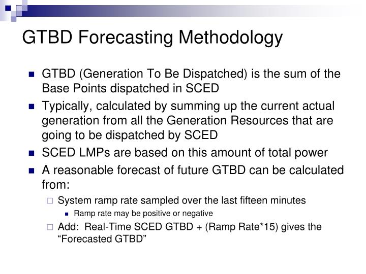 GTBD Forecasting Methodology