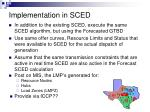 implementation in sced