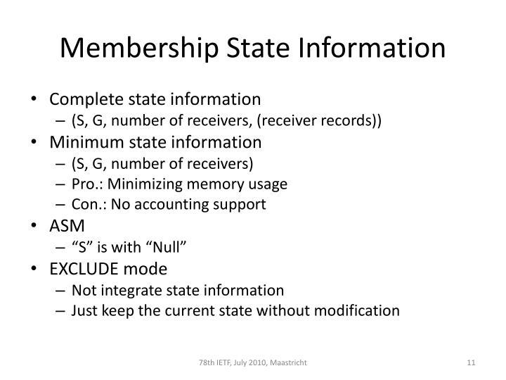 Membership State Information