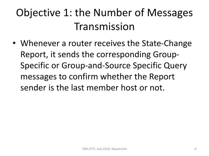 Objective 1: the Number of Messages Transmission
