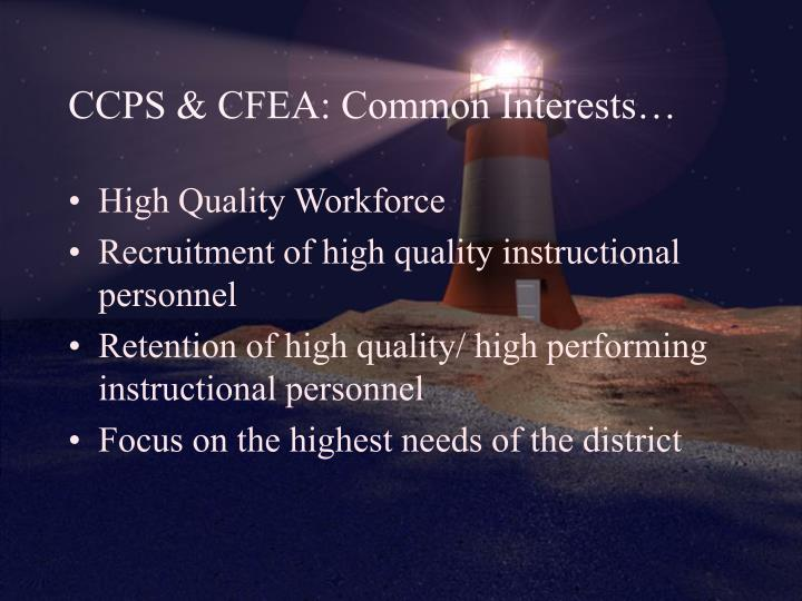 CCPS & CFEA: Common Interests…