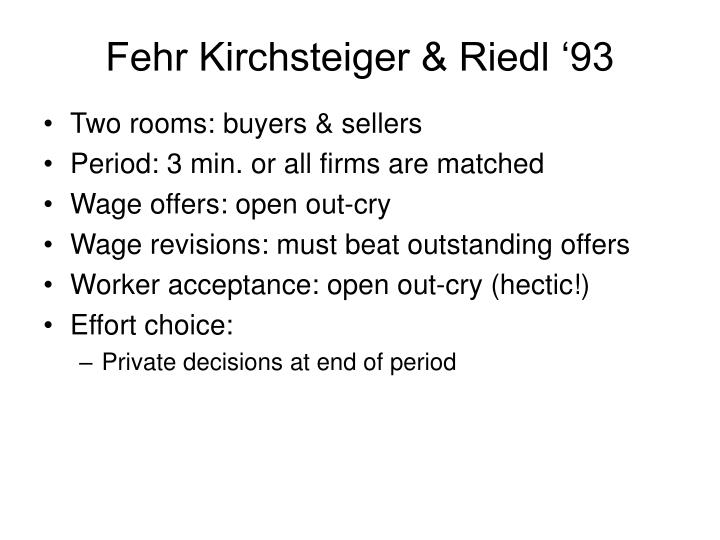 Fehr Kirchsteiger & Riedl '93