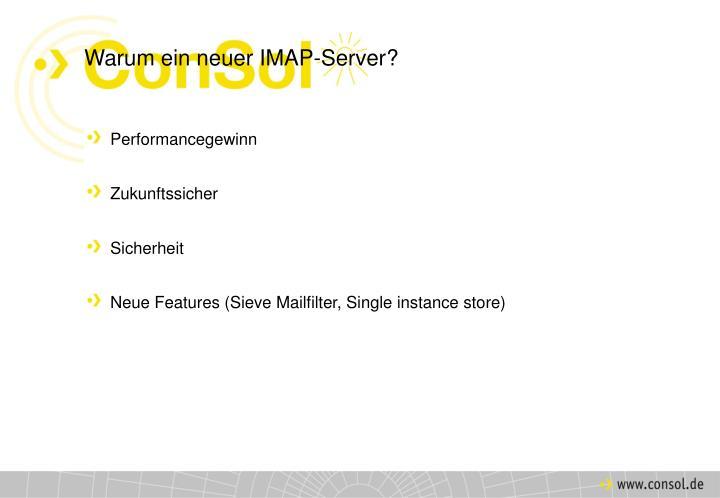 Warum ein neuer IMAP-Server?