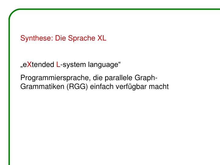 Synthese: Die Sprache XL