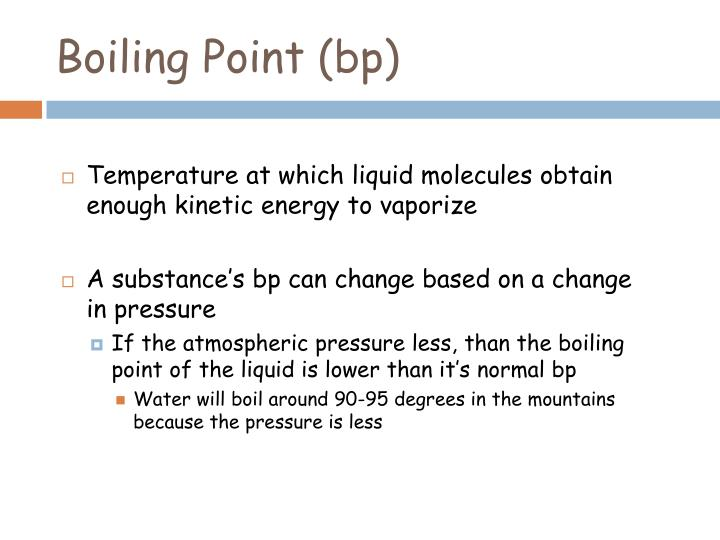 Boiling Point (bp)