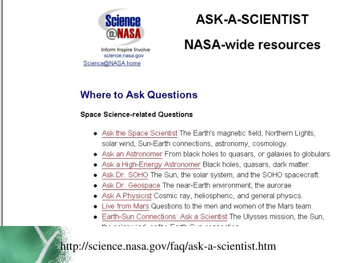 http://science.nasa.gov/faq/ask-a-scientist.htm