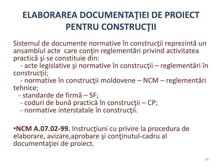 ELABORAREA DOCUMENTAŢIEI DE PROIECT PENTRU CONSTRUCŢII