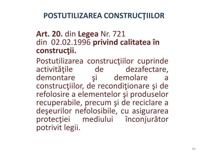 POSTUTILIZAREA CONSTRUCŢIILOR