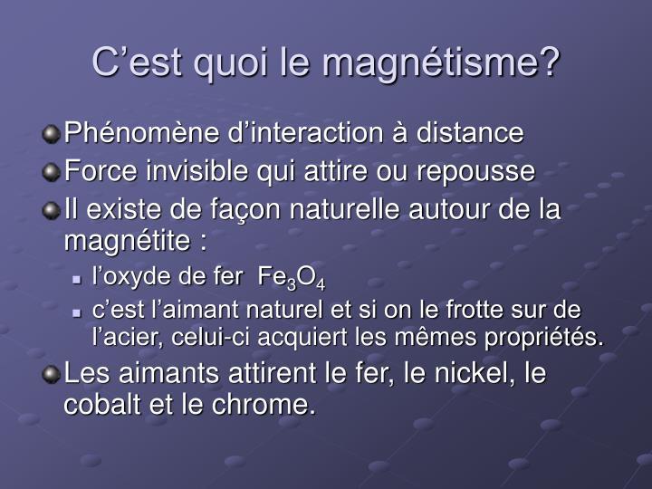 C'est quoi le magnétisme?