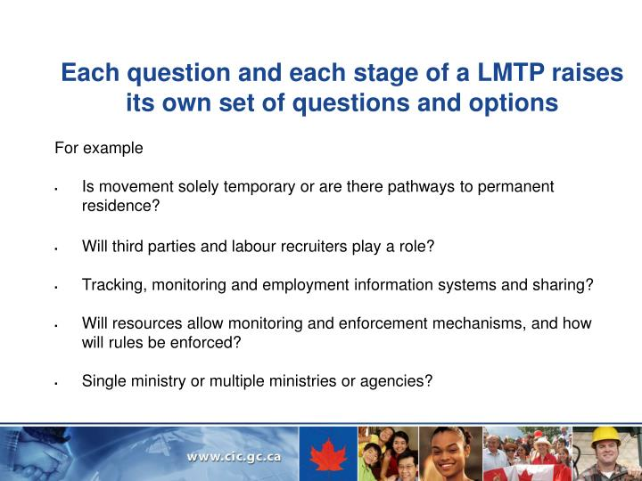 Each question and each stage of a LMTP raises its own set of questions and options