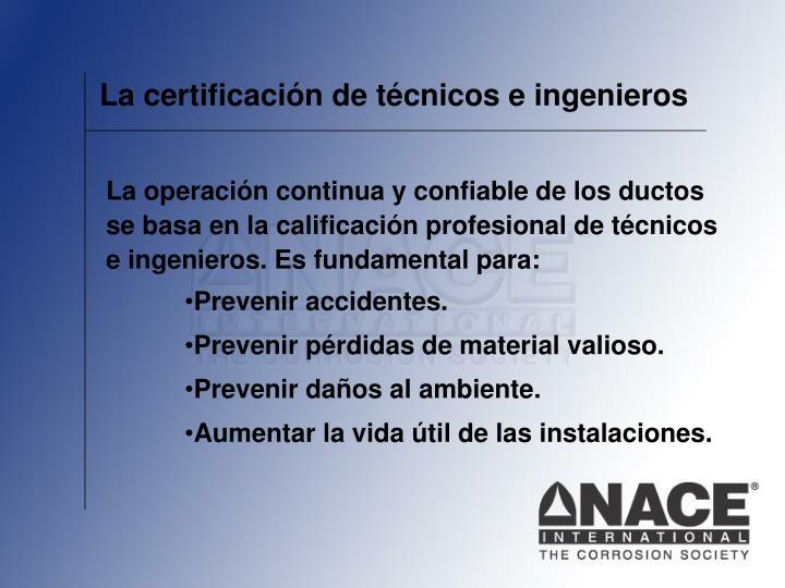 La certificación de técnicos e ingenieros