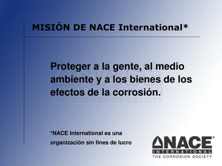 MISIÓN DE NACE International*