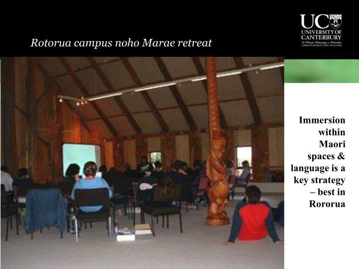 Rotorua campus noho Marae retreat