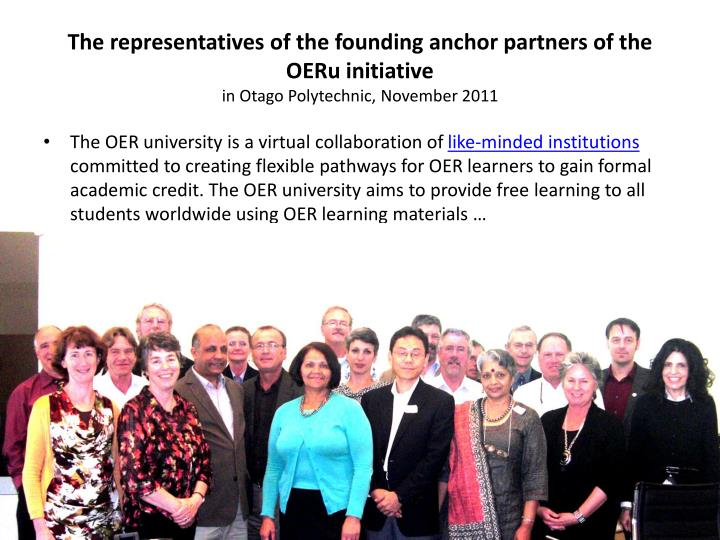 The representatives of the founding anchor partners of the OERu initiative