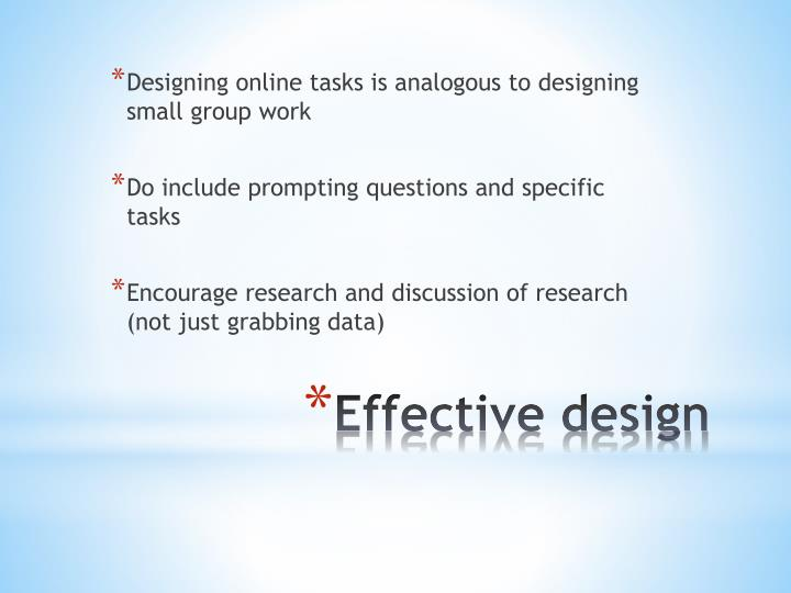 Designing online tasks is analogous to designing small group work