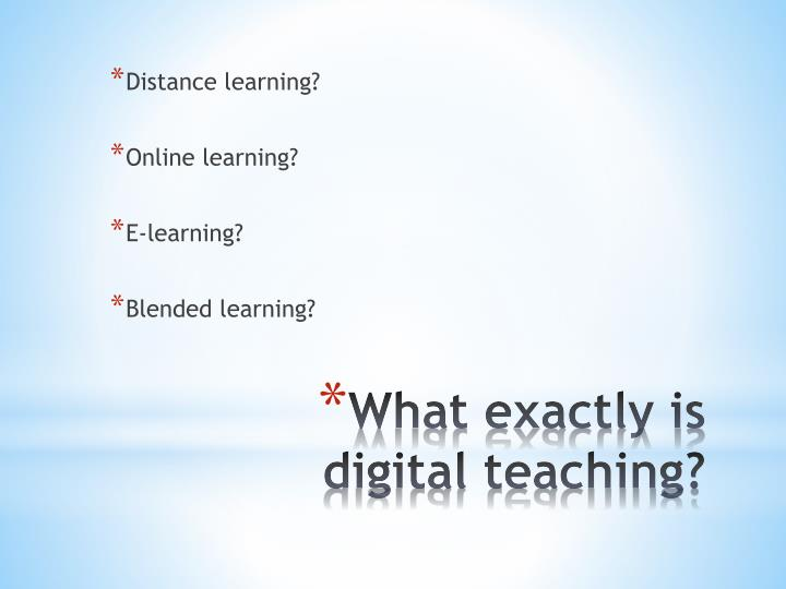 What exactly is digital teaching