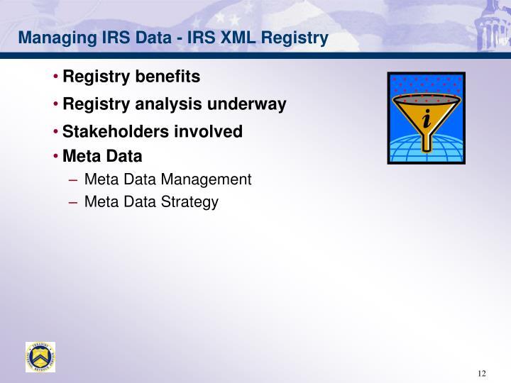 Managing IRS Data -