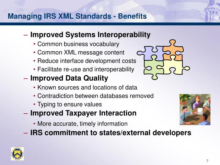 Managing IRS XML Standards - Benefits