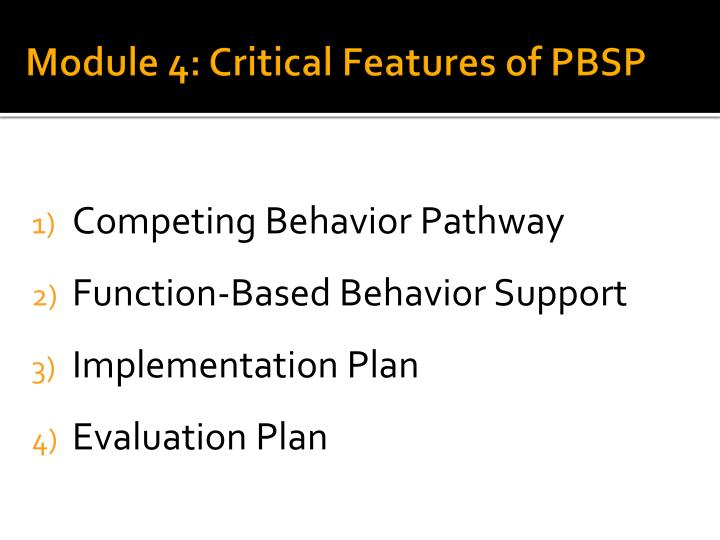 Module 4: Critical Features of PBSP
